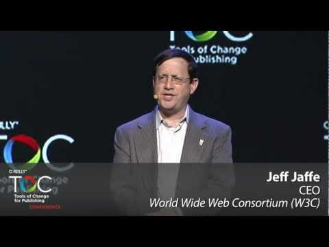"TOC 2013: Jeff Jaffe, ""Digital Publishing with HTML5 and the Open Web Platform"""