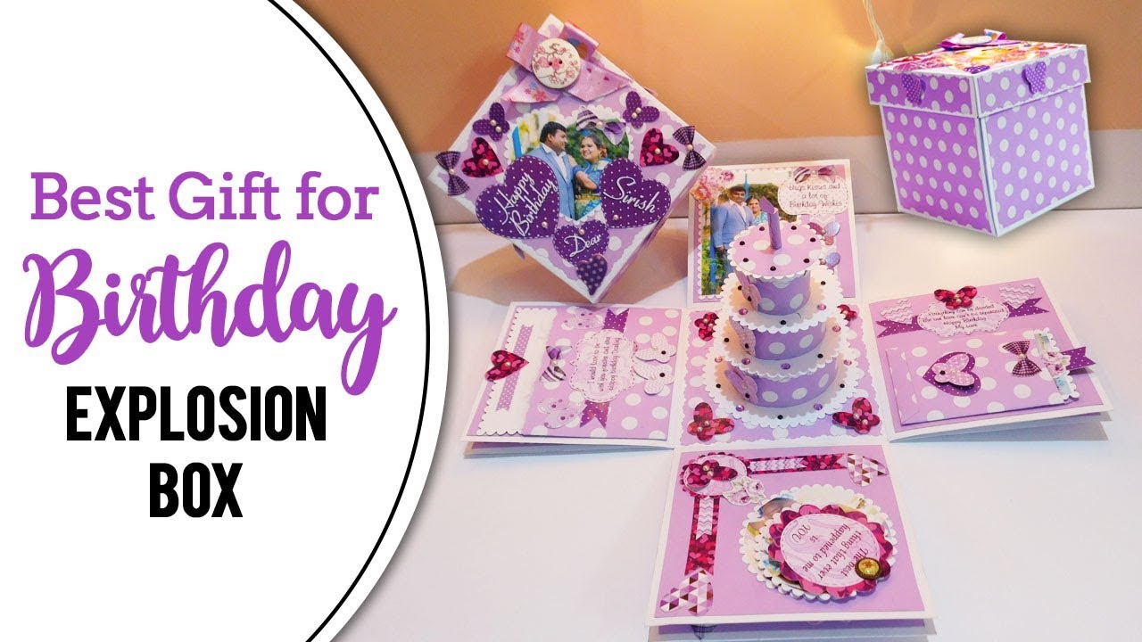 Best Gift For Your Husband On His Birthday Explosion Box With Memories