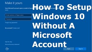 How To Setup Windows 10 Without A Microsoft Account Youtube