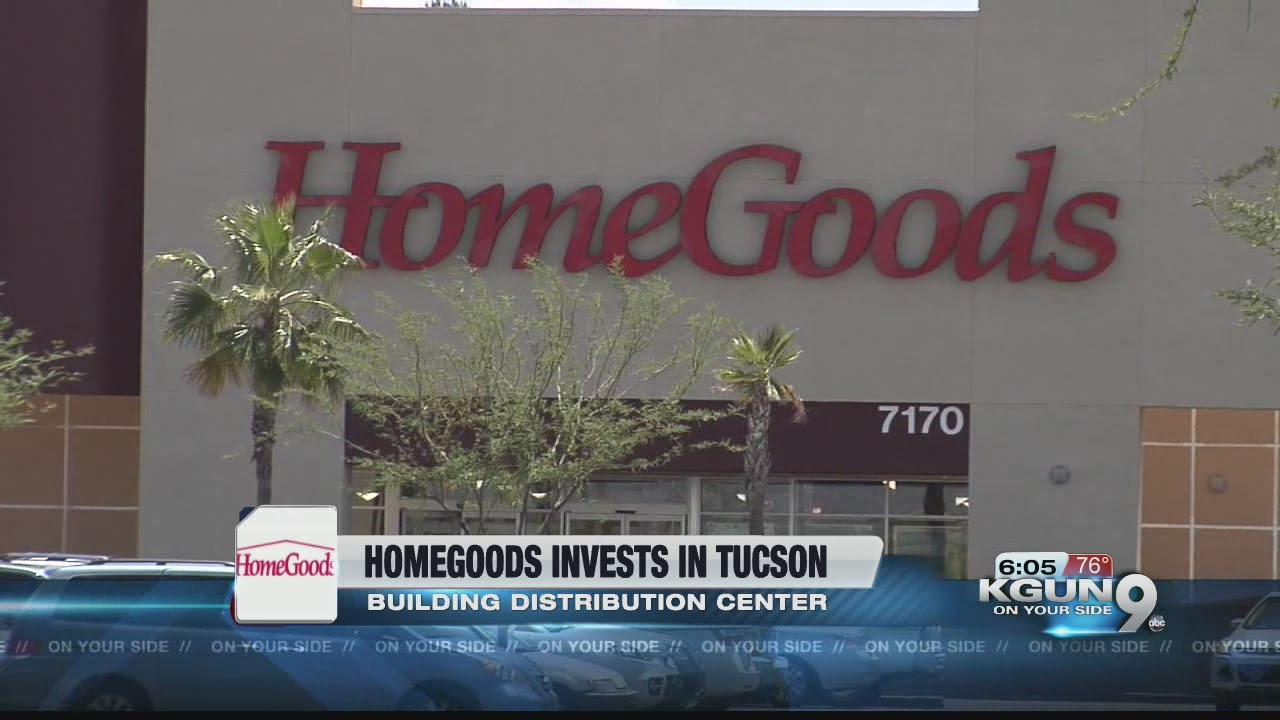 homegoods to come to tucson creating 750 jobs youtube