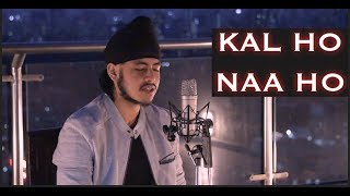 kal-ho-naa-ho-revisited-unplugged-version-acoustic-singh