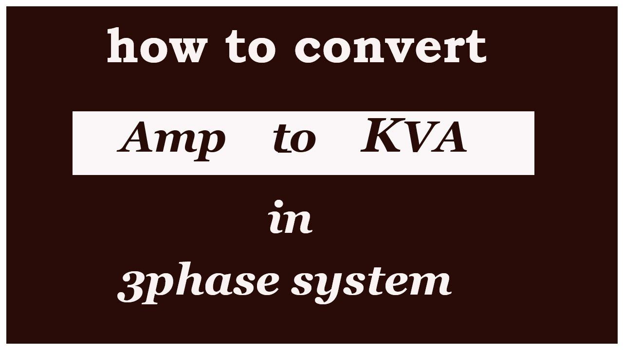How to convert Amps to kva 3 phase(urdu/hindi)