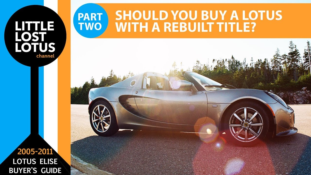 How to Buy a Lotus Elise: Model Year Differences & Where to Shop .