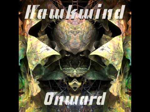 HAWKWIND -MIND CUT--ONWARD 2012