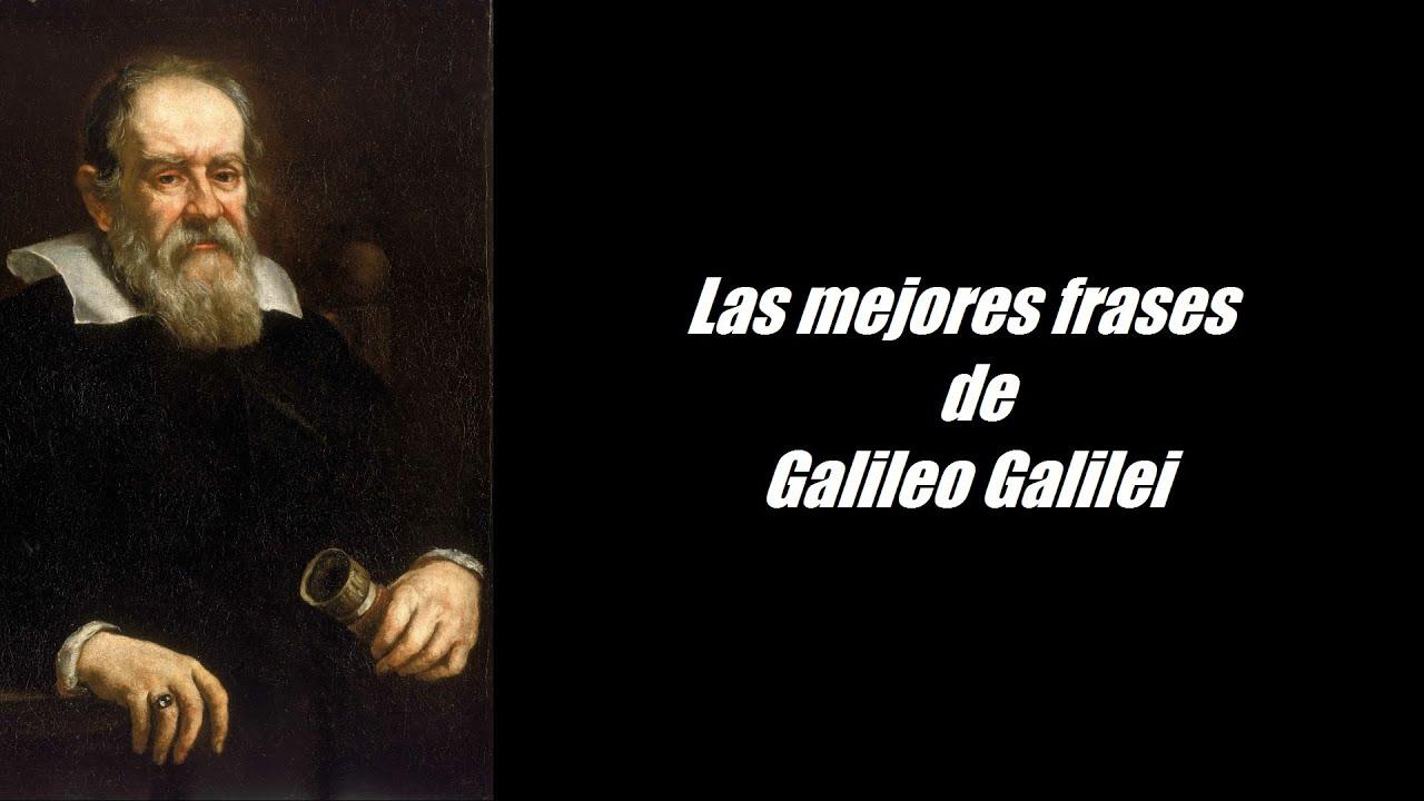 Frases Célebres De Galileo Galilei