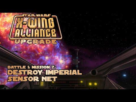 Destroy Imperial Sensor Net - Battle 1: Mission 7 - X-Wing Aliance Upgrade  