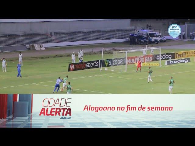 Futebol: Alagoano no fim de semana
