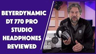 Beyerdynamic DT 770 Studio 80 Ohm Studio Headphones - REVIEWED