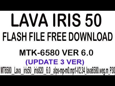 LAVA IRIS 50 Flash File MT6580 VER 6 0 100% TESTED FIRMWARE FULL FREE