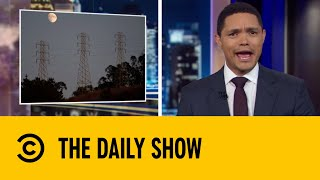 Energy Company Pulls The Plug To Prevent Wildfires | The Daily Show With Trevor Noah