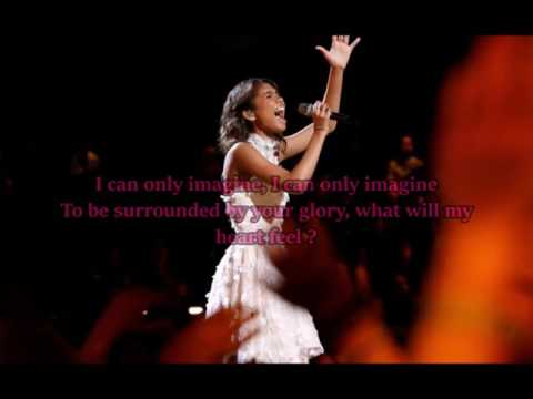 Aliyah Moulden - I Can Only Imagine (The Voice Performance) - Lyrics