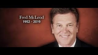 Fred McLeod Tribute (Best Memories and Moments)
