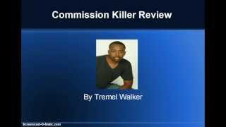 Commission Killer Review- Commission Killer Scam?