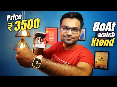 Boat Watch Xtend Review | Pros & Cons  ⚡⚡ best Smartwatch under Rs. 3500 [ Detailed Review ]