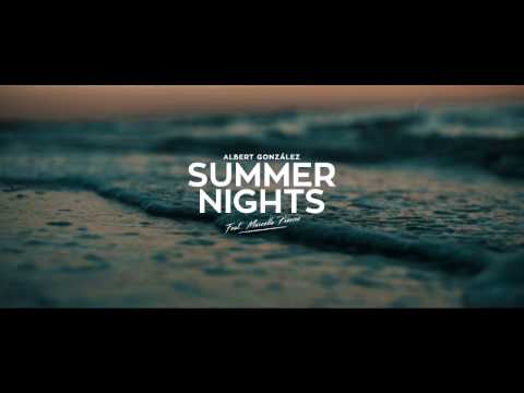 Albert Gonzalez Feat. Marcella Precise - Summer Nights [Official MV]