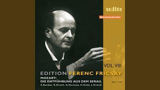 """Die Entführung aus dem Serail - Akt II: Nr. 10 - Recitativ und Arie """"Welcher Kummer... """""""