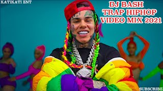 DJ BASH ~ BEST TRAP HIP-HOP VIDEO MIX 2021 [CARDI B, DRAKE, DABABY, TEKASHI 69, OFFSET, NICKI MINAJ]