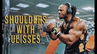 ULISSES TRAINS SHOULDERS - FEEL THE BURN ON THIS SHOULDER WORKOUT