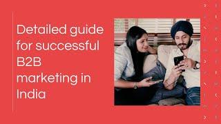 B2B Marketing in India: Practi…