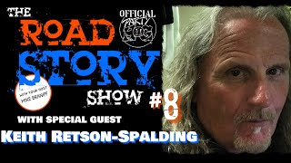 The Party Hog Road Story Show #8 with Keith Retson-Spalding