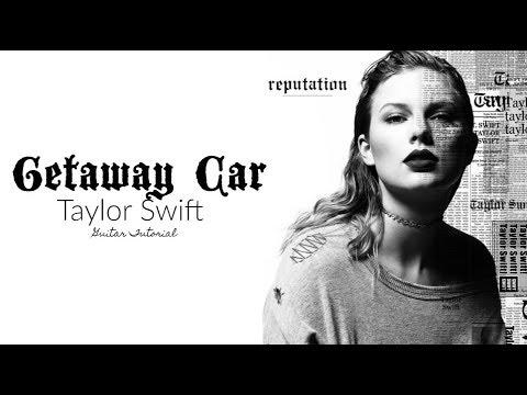 Getaway Car - Taylor Swift // Guitar Tutorial - YouTube