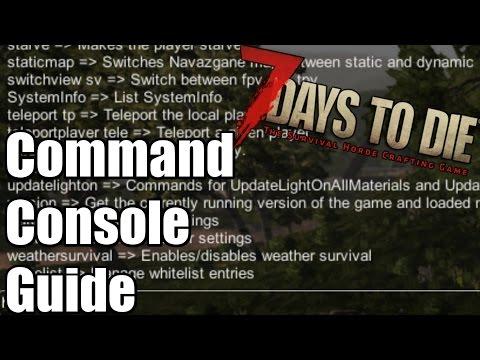 7 Days to Die Tutorial  - Command Console Guide