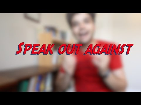Speak out against - W16D2 - Daily Phrasal Verbs - Learn English online free video lessons