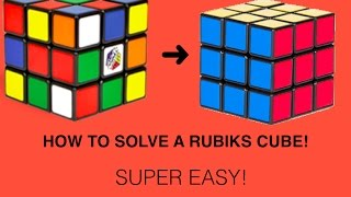 How to Solve A Rubik's Cube! Beginners Method (Super Easy)