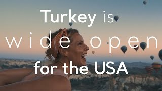 Turkey is wide open for the USA | Go Turkey