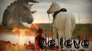 "Сериал "" Верь "" | Breyer horse movie ""Believe"" Заставка"