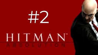 HITMAN ABSOLUTION-THE KING OF CHINATOWN-PART#2