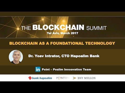 The Blockchain Summit - 2017 - Dr. Yoav Intrator