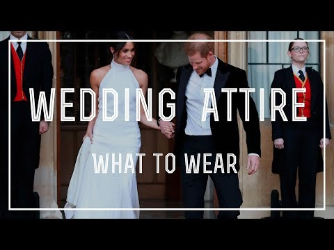 Wedding Attire - What to Wear To A Wedding & Outfit Analysis