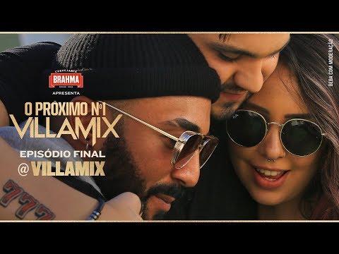 Festival Villamix PróximoN1 VillaMix – Episódio Final