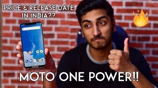Motorola One Power - Price & Release Date in India - Specifications!! All You Need to Know!! [LEAKS]