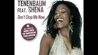 ILAN TENENBAUM feat. SHENA - Don't Stop Me Now [Pain & Rossini Radio Mix]