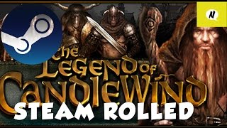 Steam Rolled - The Legend of Candlewind