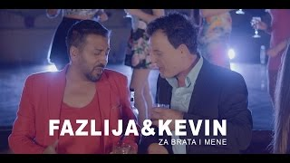 Kevin&Fazlija - Za brata i mene (Official HD video)