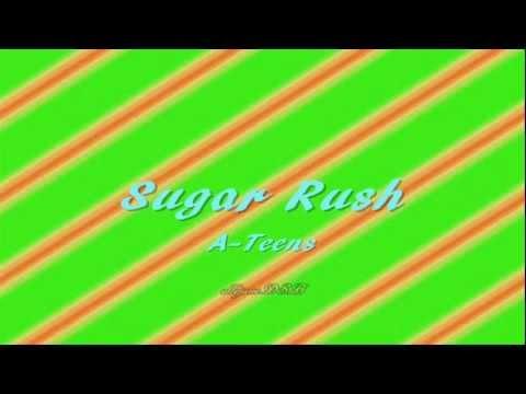 Sugar Rush by A-Teens