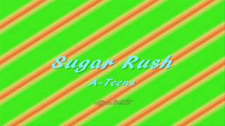 Sugar Rush by A-Teens