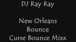 New Orleans Bounce: Curse Bouce Mixx