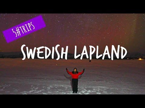 5#TRIPS: Swedish Lapland!