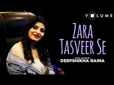 Zara Tasveer Se Song Cover by Deepshikha Raina | Meri Mehbooba | Unplugged Cover Song