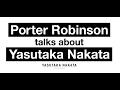 Capture de la vidéo Porter Robinson Talks About Yasutaka Nakata (Official)