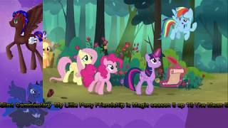 Blind Commentary  to My little Pony Friendship is Magic season 8 Episode 13 The Mean 6