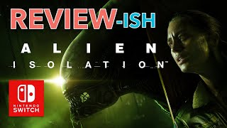 Alien Isolation Switch review - superb and scary!