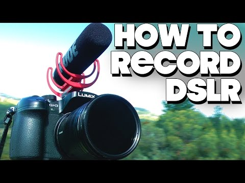 How To Record Video With DSLR Camera!