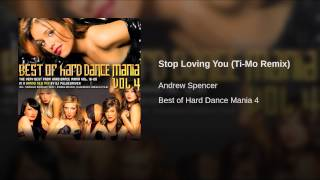 Stop Loving You (Ti-Mo Remix)