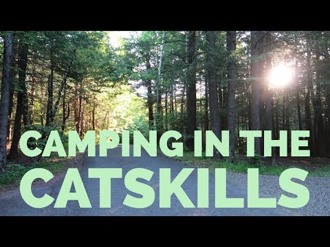 Adventure 020 - Camping In The Catskills (New York)