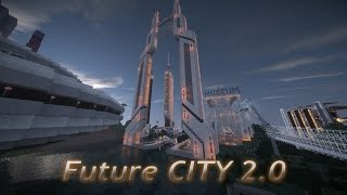 Minecraft | Future CITY 2 0 Peacetime | Futuristic City | Ville futuriste
